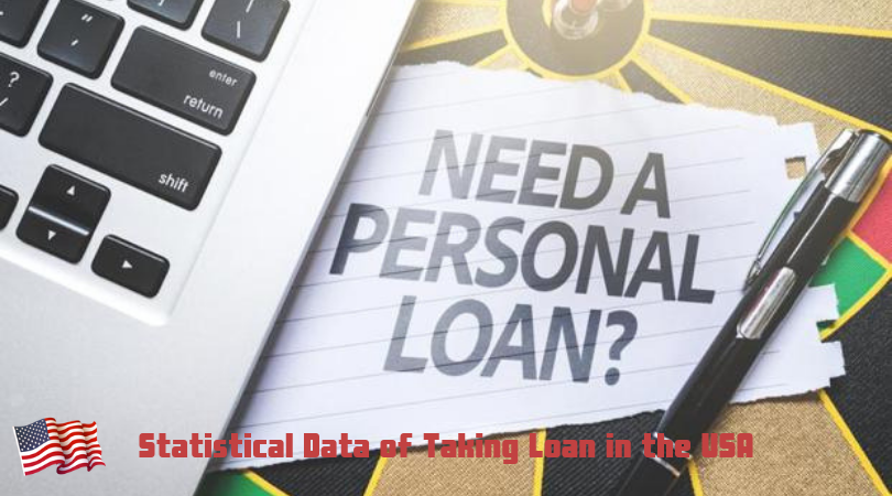Statistical Data of Taking Loan in the USA